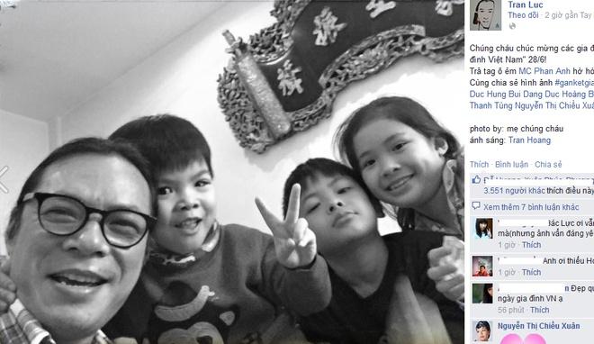 Sao Viet hao hung don ngay Gia dinh Viet Nam hinh anh 4 Kỷ niệm ngày Gia đình Việt Nam, đạo diễn Trần Lực đăng tải hình ảnh anh chụp cùng các con kèm dòng trạng thái: