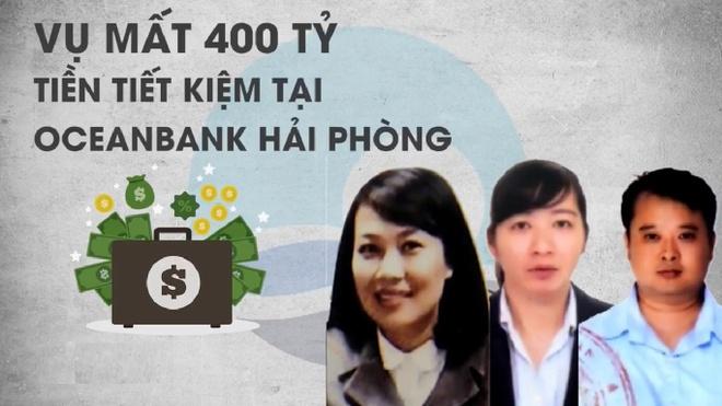 Gui tien the nao de khong nhu vu mat 400 ty o OceanBank Hai Phong? hinh anh