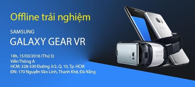 Co hoi nhan Samsung Gear VR khi du offline tai Vien Thong A hinh anh 3