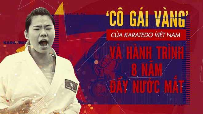 'Co gai vang' cua karatedo Viet Nam va hanh trinh 8 nam day nuoc mat hinh anh