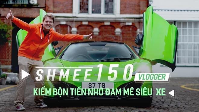 Shmee150 - Vlogger kiem bon tien nho dam me sieu xe hinh anh