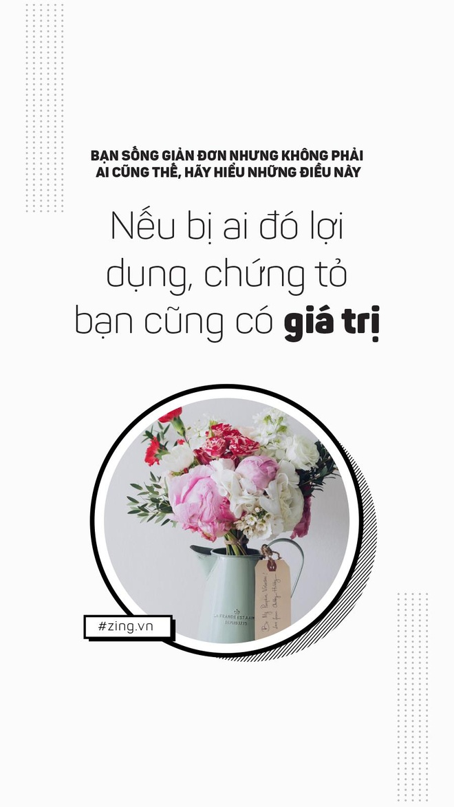 Ban song don gian, nhung khong phai ai cung nhu vay hinh anh 2