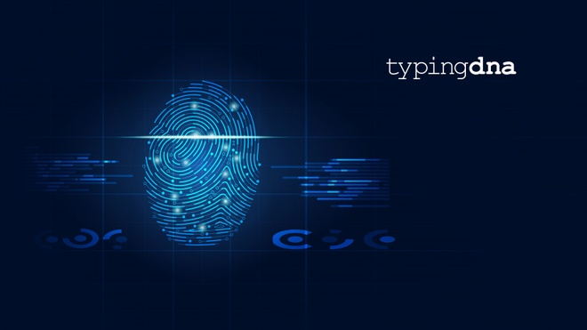 Cong nghe nhan dien moi la vua goi von thanh cong 7 trieu USD hinh anh 1 TypingDNA_Raises_1.5M_Seed_Round_to_Fuel_International_Expansion_of_Typing_Biometrics_Technology.jpg