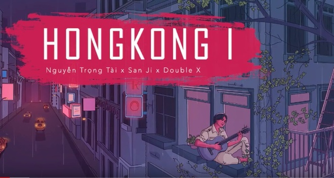 Ca khuc 'Hongkong1' co gi hay ma 'hot' den the? hinh anh