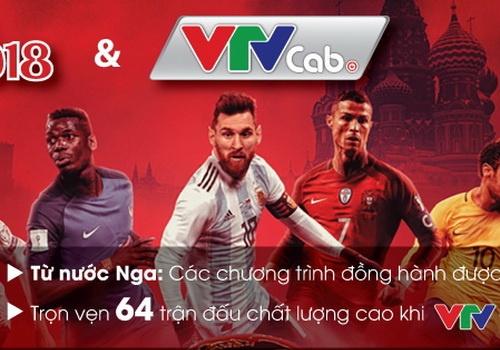 VTVcab tiep song truc tiep 64 tran World Cup 2018 tu VTV hinh anh