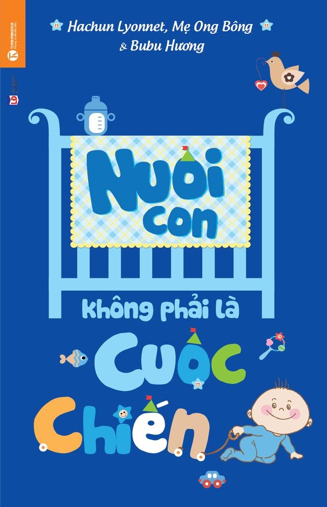 'Nuoi con khong phai la cuoc chien': Nam bat tam ly tre nho hinh anh 1