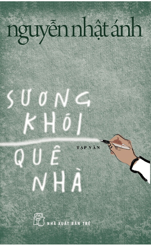 'Suong khoi que nha' - doc tan van cua Nguyen Nhat Anh hinh anh 1