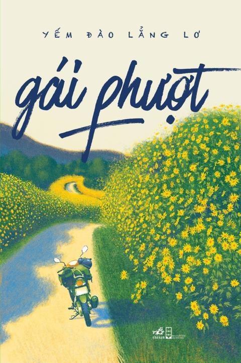 'Gai phuot': Hay song va hanh phuc theo cach cua rieng minh hinh anh 1