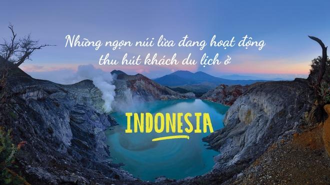 Nhung ngon nui lua dang hoat dong thu hut khach du lich o Indonesia hinh anh