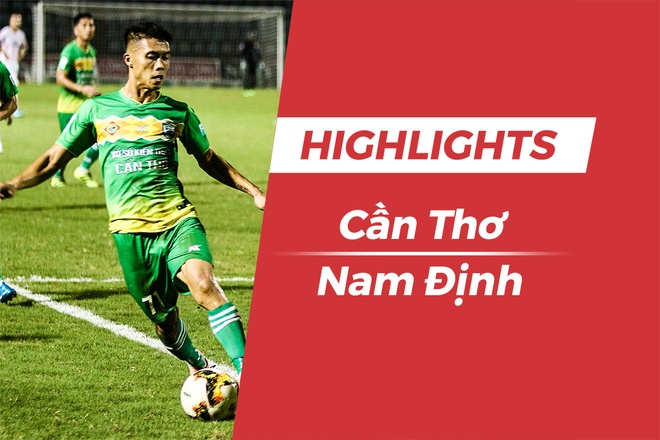 Highlights CLB Can Tho vs CLB Nam Dinh: Doi khach co ve da play-off hinh anh