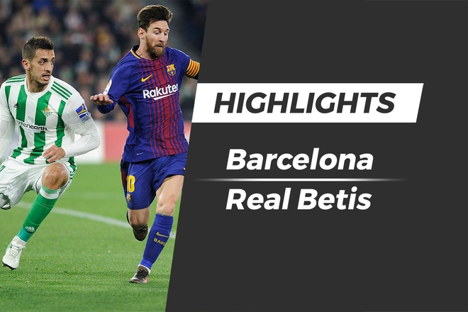 Highlights Barca thua soc Betis ngay tai Nou Camp hinh anh