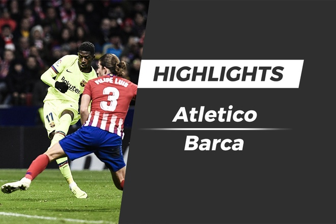 Highlights Atletico Madrid 1-1 Barcelona: 'Cuu tinh' Dembele hinh anh