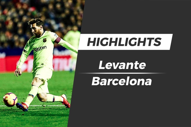 Highlights Levante 0-5 Barcelona: Messi lap hat-trick hinh anh