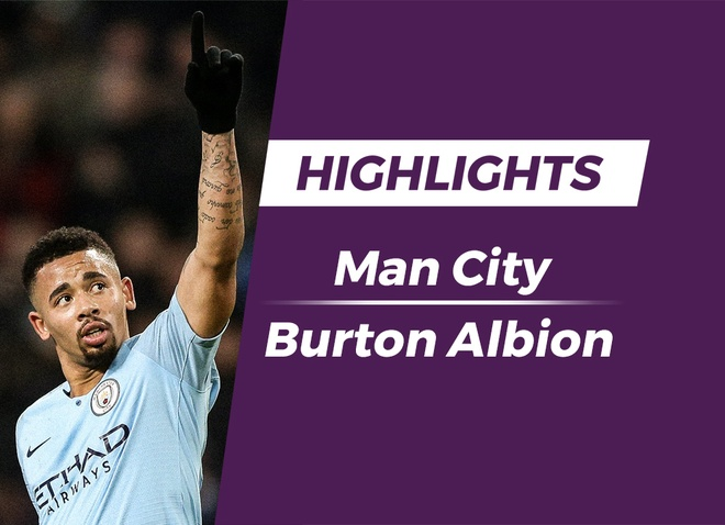Highlights Man City 9-0 Burton Albion hinh anh