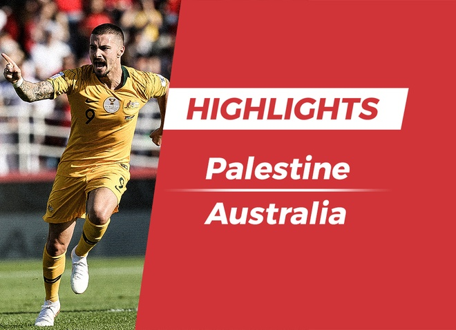 Highlights Asian Cup 2019: Palestine 0-3 Australia hinh anh