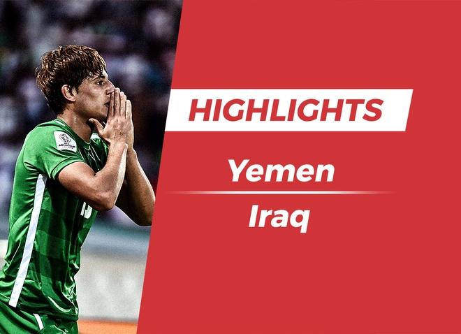 Highlights Asian Cup 2019: Yemen 0-3 Iraq hinh anh