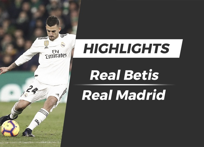 Highlights Real Betis 1-2 Real Madrid hinh anh