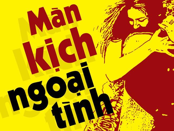 'Man kich ngoai tinh': cuoc song khong phai nhu mot vo dien hinh anh
