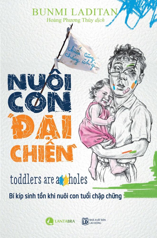 'Nuoi con dai chien': Bi kip sinh ton khi nuoi con hinh anh 1