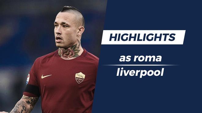Highlights AS Roma 4-2 Liverpool: Hoi hop den phut cuoi cung hinh anh