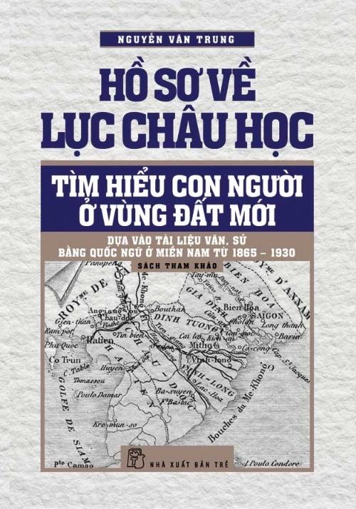 'Ho so ve Luc Chau hoc' va nhung manh vo qua khu hinh anh 1
