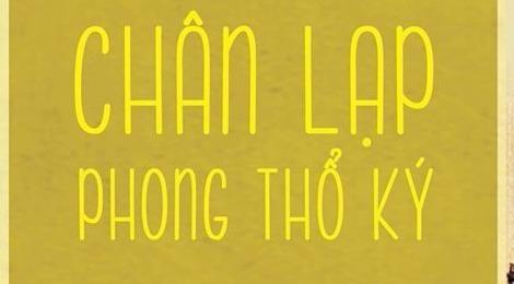 'Chan Lap phong tho ky': Xua nhung chua bao gio cu hinh anh