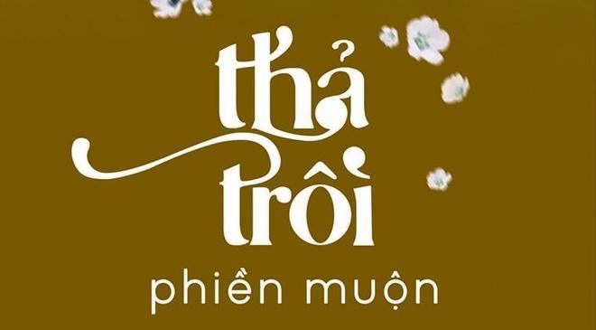 'Tha troi phien muon' va lan toa yeu thuong hinh anh