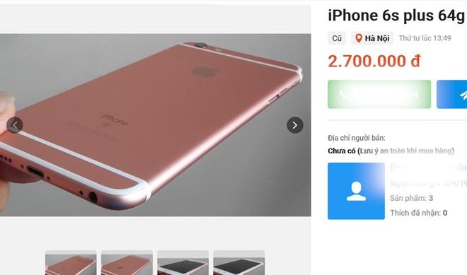 iPhone 6S Plus qua sử dụng đang được chào bán giá 2,7 triệu đồng.