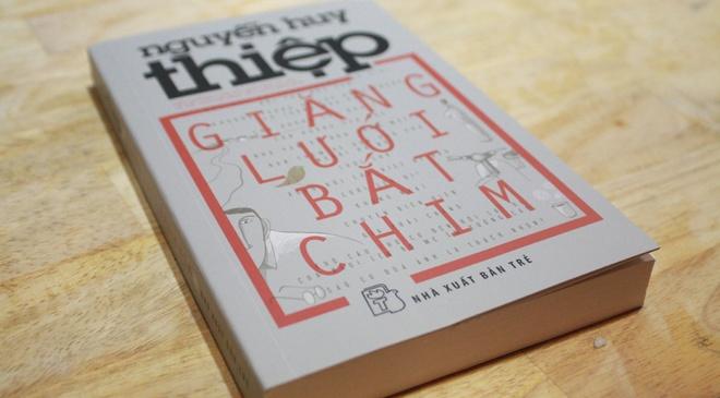 Nguyen Huy Thiep,  Giang luoi bat chim anh 2