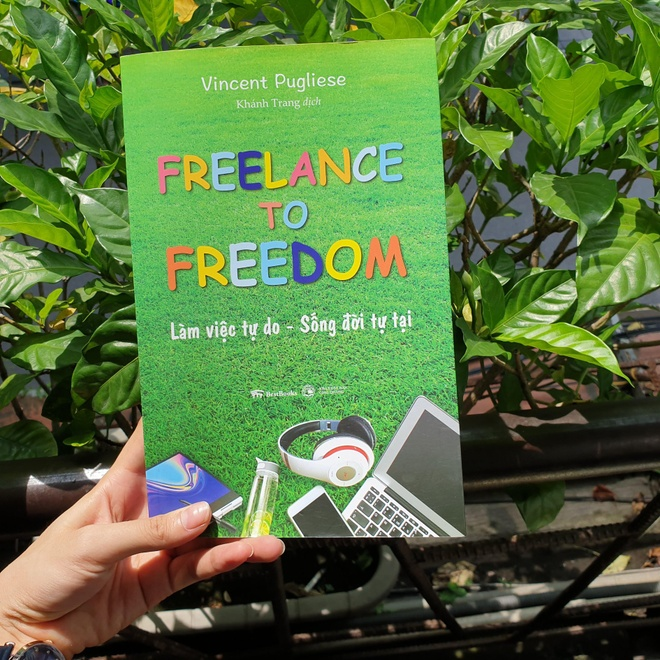 Freelance to freedom: Lam viec tu do- song doi tu tai. anh 1