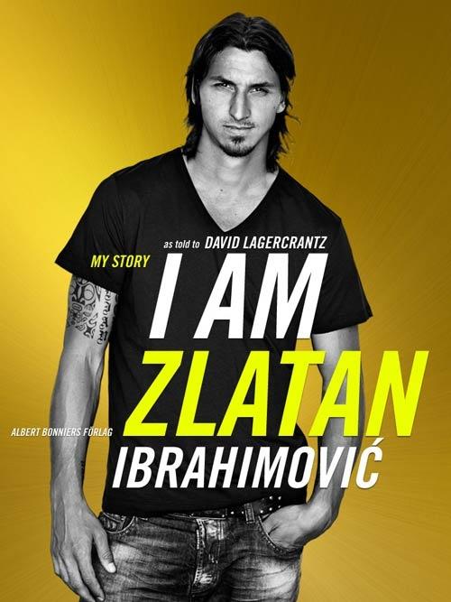 'Toi la Zlatan Ibrahimovic': hay khac biet va se thanh cong hinh anh 1