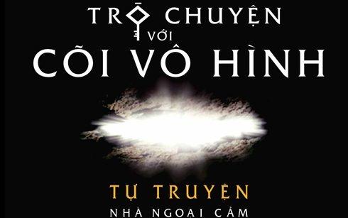 Tim hieu the gioi bi an trong sach 'Tro chuyen voi coi vo hinh' hinh anh