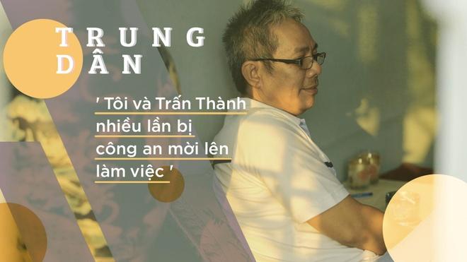 Trung Dan: 'Toi va Tran Thanh nhieu lan bi cong an moi len lam viec' hinh anh