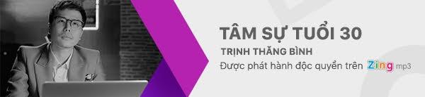 Trinh Thang Binh giai bay 'Tam su tuoi 30' trong ca khuc nhac phim hinh anh 2