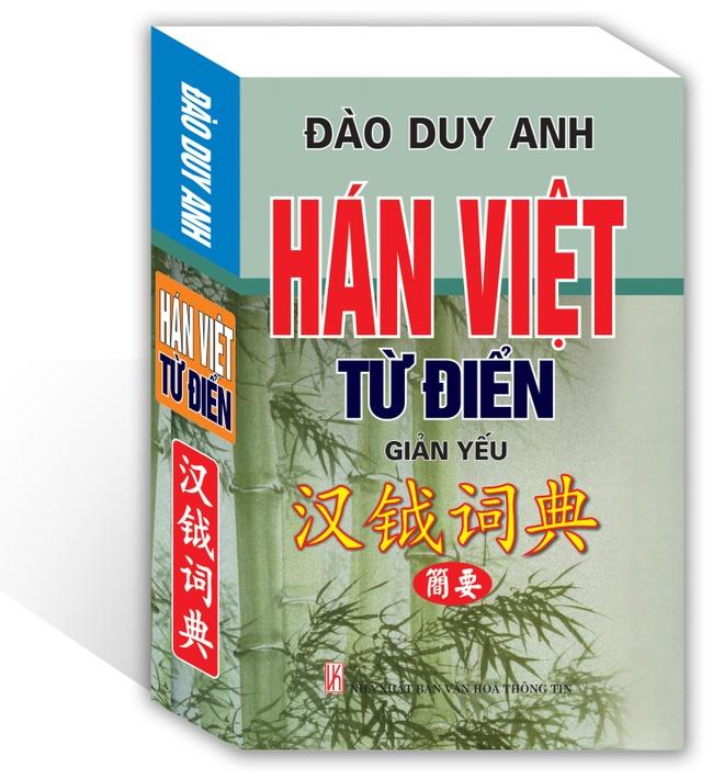 Cau chuyen hoc gia Dao Duy Anh soan 'Han - Viet tu dien' hinh anh 2