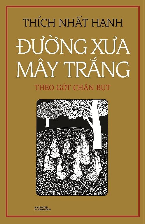 Cuoc doi Duc Phat qua ngoi but Thien su Thich Nhat Hanh hinh anh 1