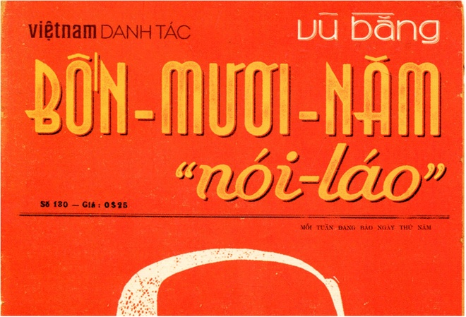 Tai sao hoi ky lam bao Vu Bang co ten 'Bon muoi nam noi lao'? hinh anh