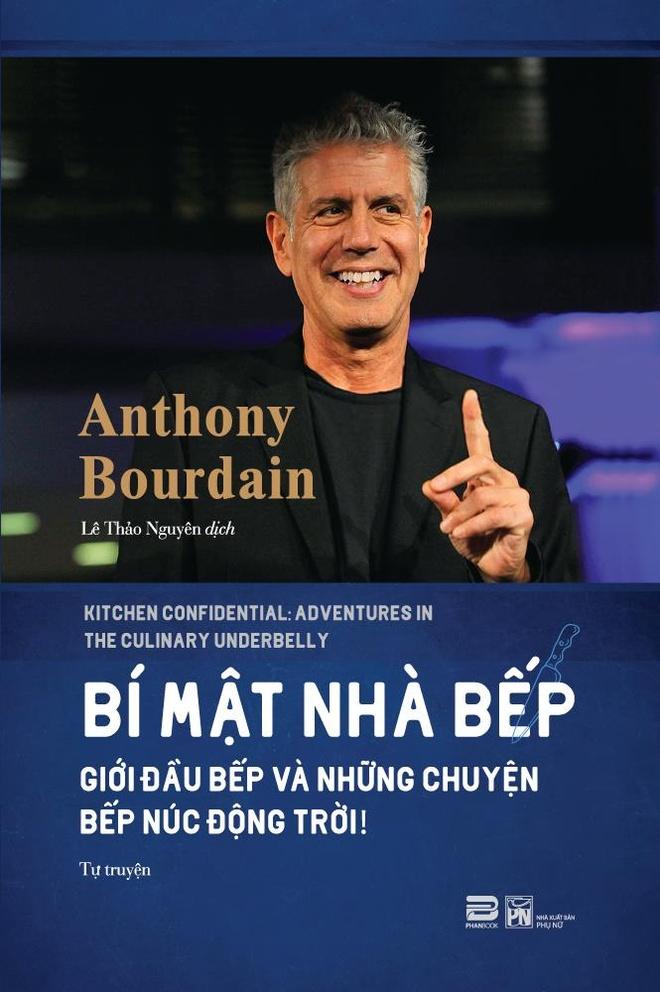 Bi mat nghe bep trong tu truyen cua Anthony Bourdain hinh anh 1