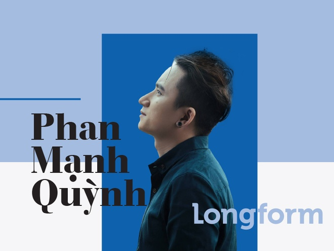 Phan Manh Quynh: Am nhac cua toi hinh thanh tu noi dau cua nguoi khac hinh anh