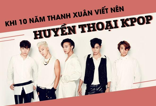Big Bang 'Last Dance': Tuoi thanh xuan khong keo dai mai mai hinh anh