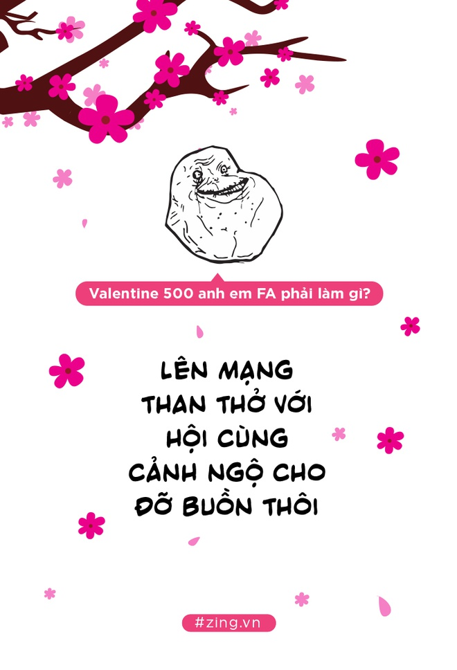 Khong chi Tet, ca Valentine cung ap toi, 500 anh em FA phai lam gi day hinh anh 4