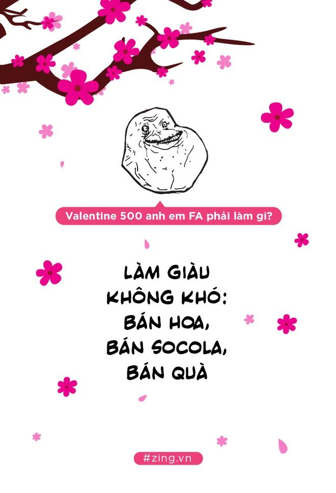 Khong chi Tet, ca Valentine cung ap toi, 500 anh em FA phai lam gi day hinh anh 5