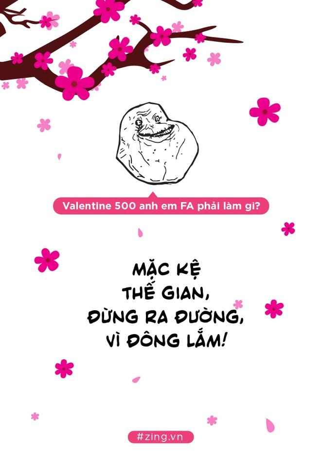 Khong chi Tet, ca Valentine cung ap toi, 500 anh em FA phai lam gi day hinh anh 8
