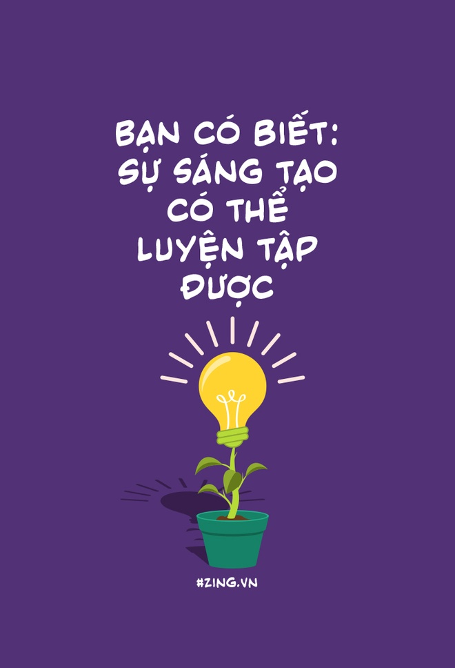 Ban co biet: Su sang tao co the luyen tap duoc hinh anh 1