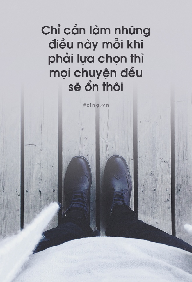 Chi can hieu dieu nay moi khi phai lua chon thi moi thu deu se on thoi hinh anh