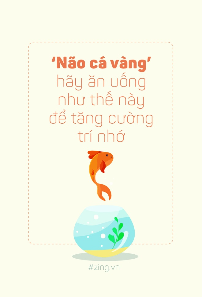'Nao ca vang' hay an uong nhu the nay de tang cuong tri nho hinh anh 1