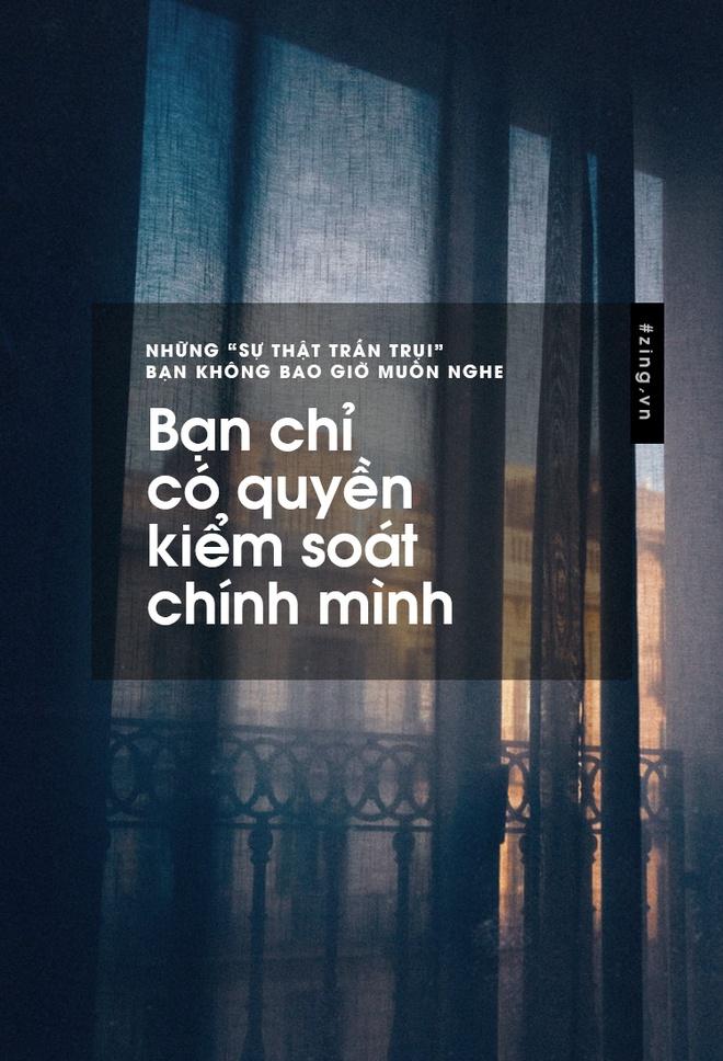 Nhung 'su that tran trui' ban khong muon nghe nhung lai la su that hinh anh 2
