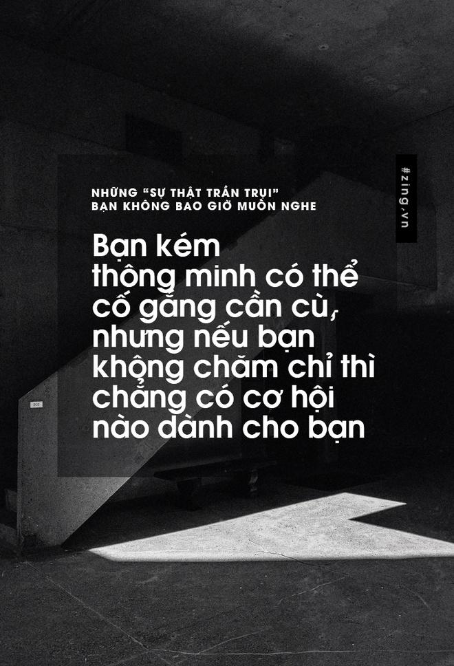 Nhung 'su that tran trui' ban khong muon nghe nhung lai la su that hinh anh 6