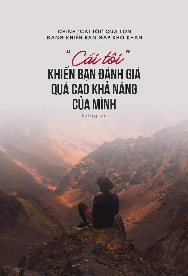 Khong phai gi xa la, chinh 'cai toi' qua lon khien ban gap kho khan hinh anh 4