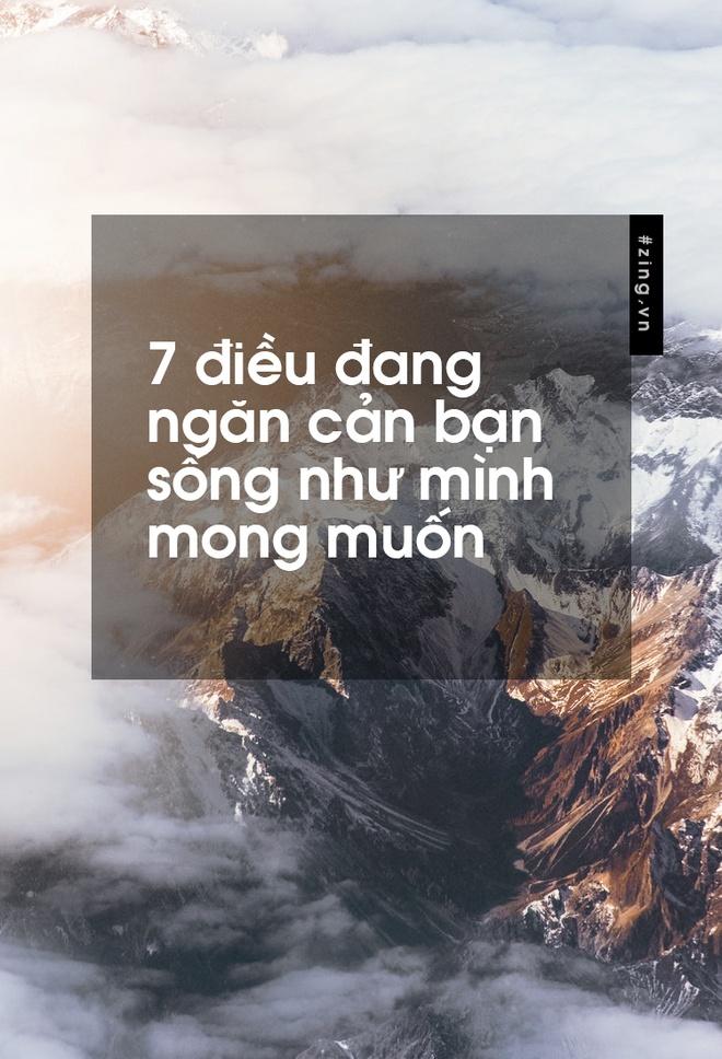 7 dieu dang ngan can ban song nhu minh mong muon hinh anh 1